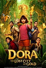 DORA AND THE LOST CITY OF GOLD (2019) ดอร่าและเมืองทองคําที่สาบสูญ